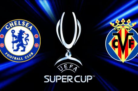 UEFA ofron detaje për Superkupën mes Chelseat dhe Villarealit